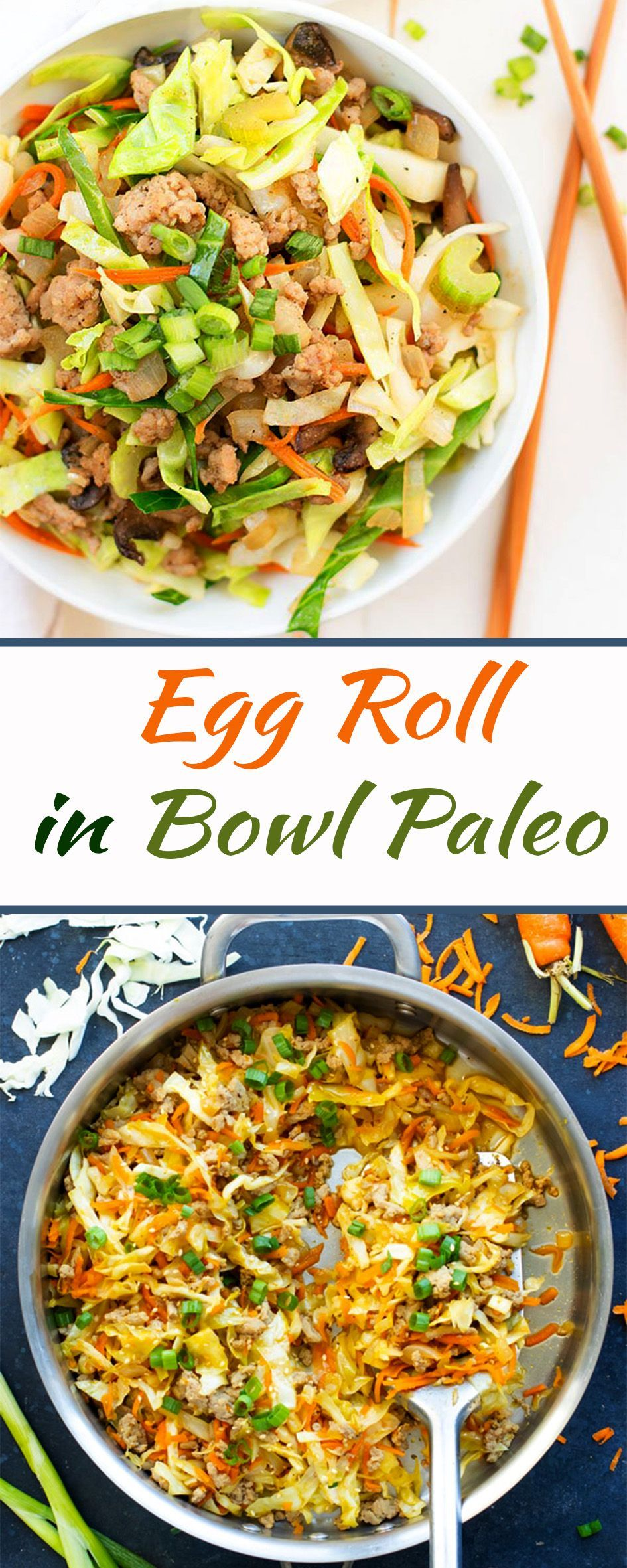 Egg Roll in a Bowl Paleo #eggrollinabowl This Egg Roll in a Bowl recipe is loaded with Asian flavor and is a Paleo, Whole30, gluten-free, dairy-free and keto recipe to make for an easy weeknight dinner.  From start to finish, you can have this healthy and low-carb dinner recipe ready in under 30 minutes!   #eggroll  #egg  #eggrecipe  #paleo  #bowl  #boelpaleo  #eggrollrecipe  #recipe #eggrollinabowl