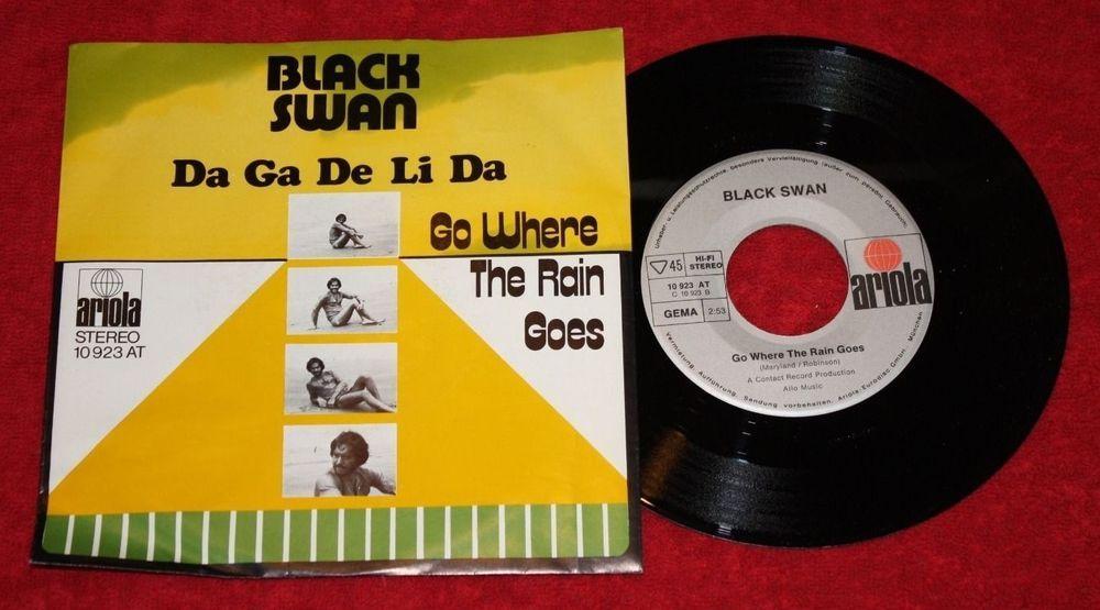 """BLACK SWAN - Da Ga De Li Da + Go where the Rain goes - Vinyl 7"""" Single - Ariola"""