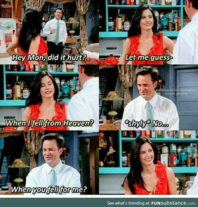 Chandler And Monica Everybody Funsubstance Friends Tv Funny Friend Memes Friends Episodes