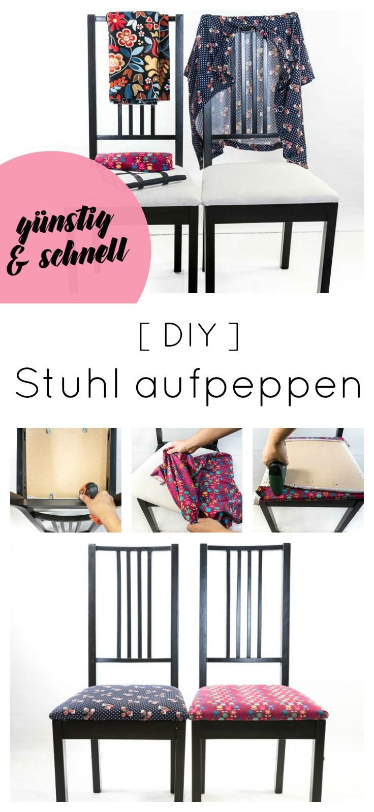 ikea hack stuhl mit stoff beziehen german blogger diy pinterest st hle ikea und. Black Bedroom Furniture Sets. Home Design Ideas