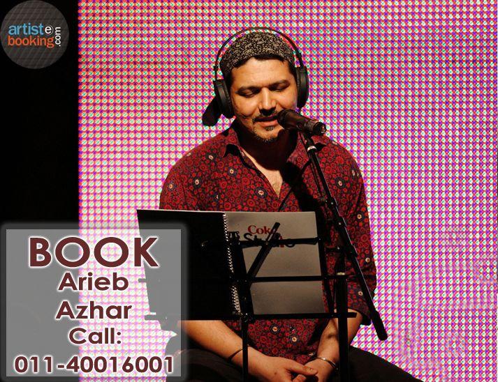 Book Arieb Azhar From Artistebooking.com...!! #AriebAzhar #artistebooking #Singer. For More Details Visite : artistebooking.com