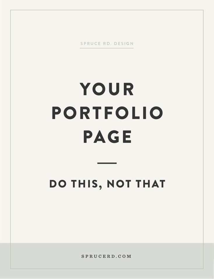 Your portfolio page: Do this, not that — Spruce Rd.