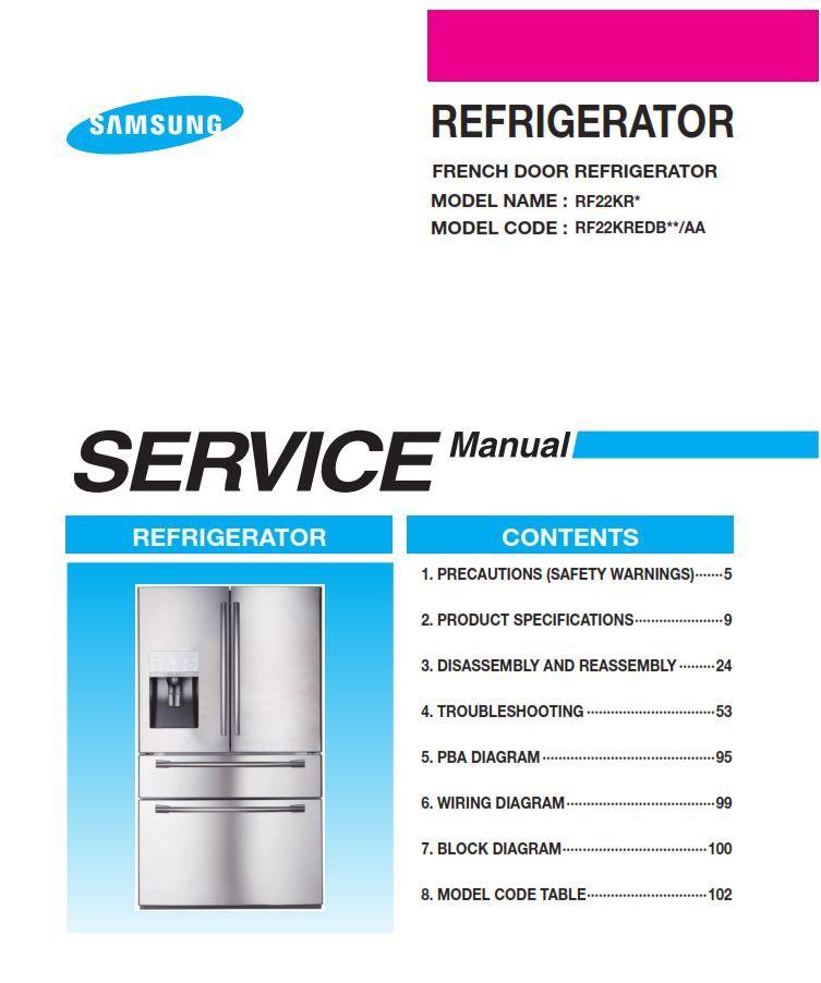 Samsung Rf22kredb Rf22kredbsr Rf22kredbsg Service Manual Repair Instructions Repair Manuals Disassembly Refrigerator Models