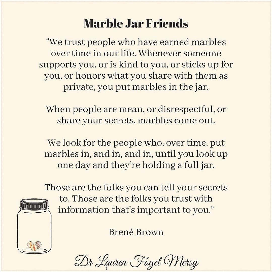 Dr Lauren Fogel Mersy On Instagram Marble Jar Friends We Trust People Who Have Earned Marbles Ov Marble Jar Vulnerability Quotes Group Of Friends Quotes