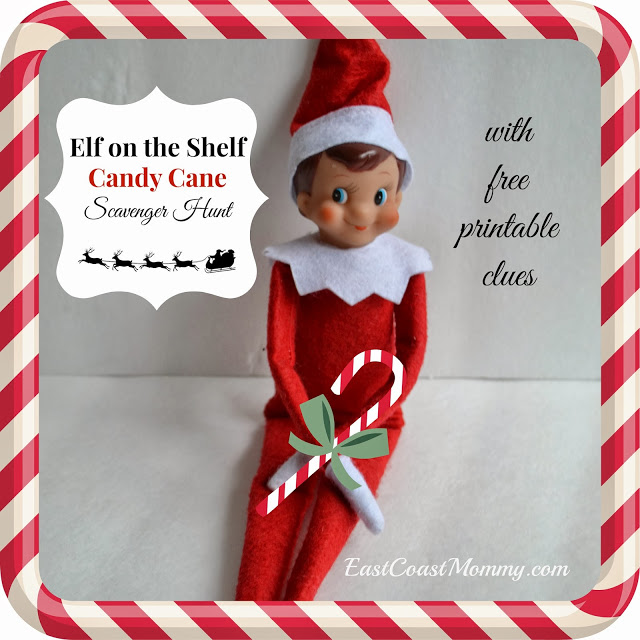 East Coast Mommy Elf On The Shelf Candy Cane Scavenger Hunt