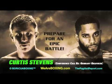 "CURTIS STEVENS: ""Right now I'm not thinking about boxing, I'm thinking about wrecking him! (GOLOVKIN)"