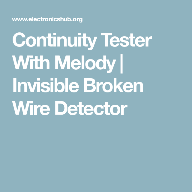 Continuity Tester With Melody | Circuit diagram