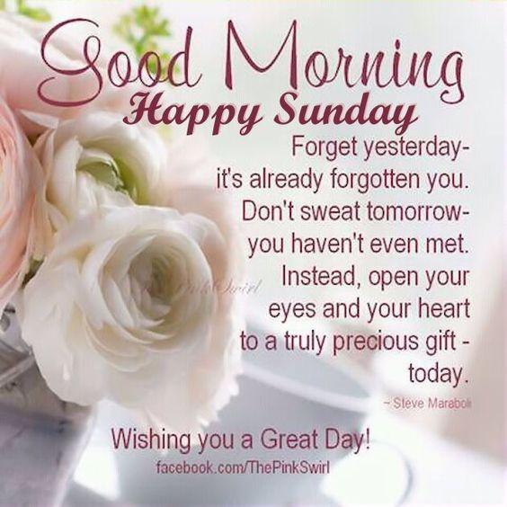 Good Morning Happy Sunday Good Morning Sunday Sunday Quotes Good