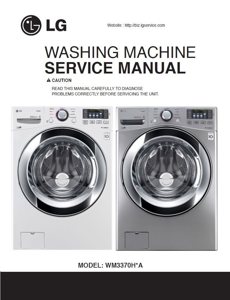 Lg Wm3370h Wm3370hva Wm3370hwa Washer Service Manual Washing Machine Service Washer Manual