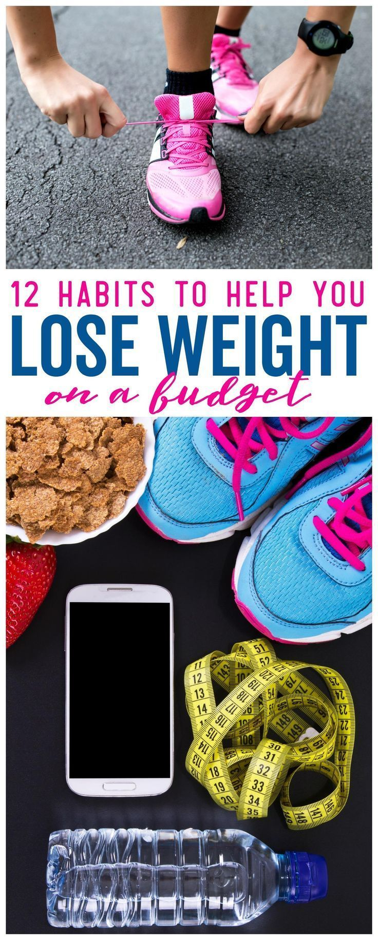 12 Habits to Help You Lose Weight on a Budget, Get In Shape, Eat Less and Look Your Best on a budget...