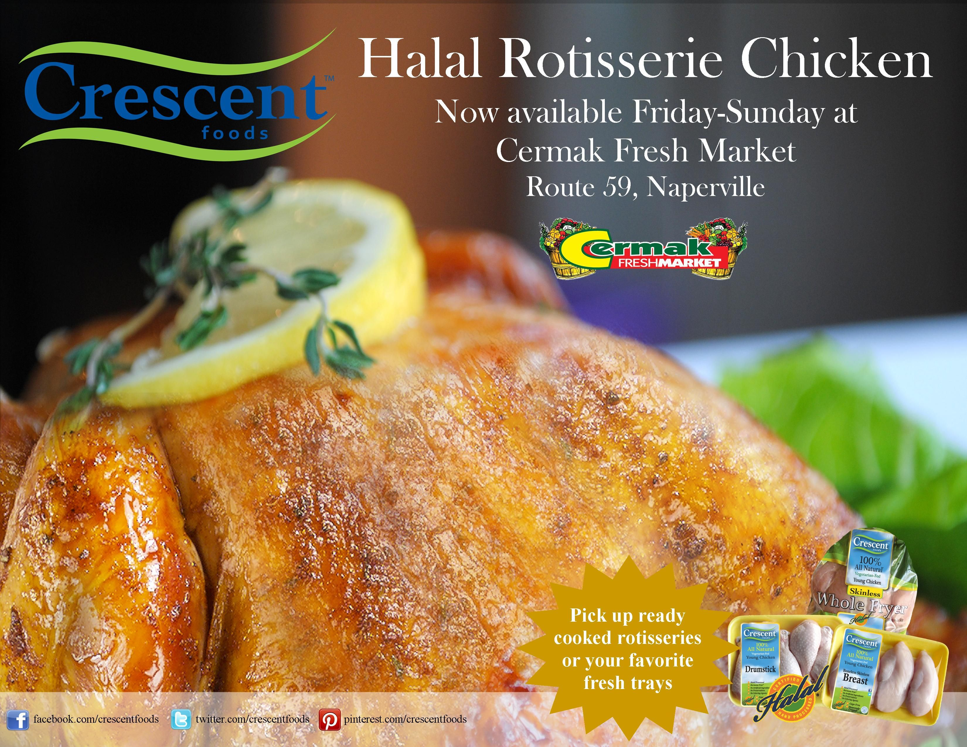 Ready Cooked Crescent Foods Halal Rotisseries at Cermak