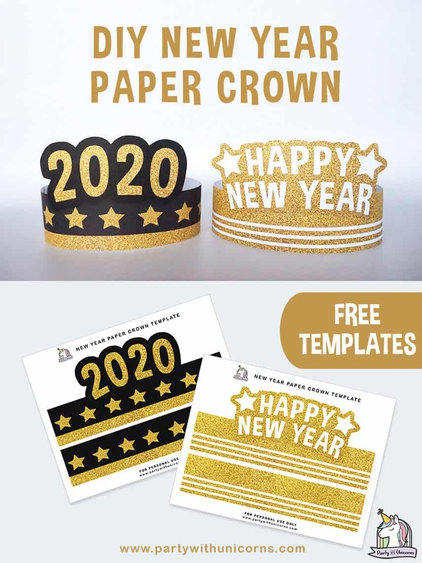 Diy New Year Paper Crown Craft For Kids Free Printable Templates Available For You To Download And Use New Year S Eve Crafts Paper Crowns Diy New Year S Eve