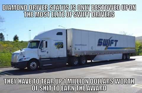 Pin By Eugene Langmeyer On Swift Best In Crash Trucker Quotes Trucker Humor Trucking Humor