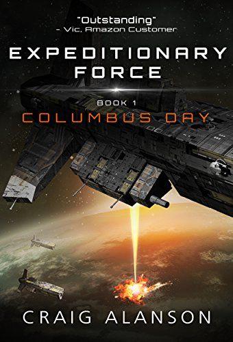 Columbus Day Expeditionary Force Book 1 By Craig Alanson Https Www Amazon Com Dp B01aigc31e Ref Cm Sw R Pi Dp X 3pkfzb7y7xm1z Book 1 Audio Books Ebook