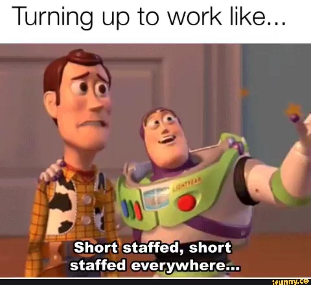 27 Work Memes Short Staffed Work Memes Memes I Love My Brother