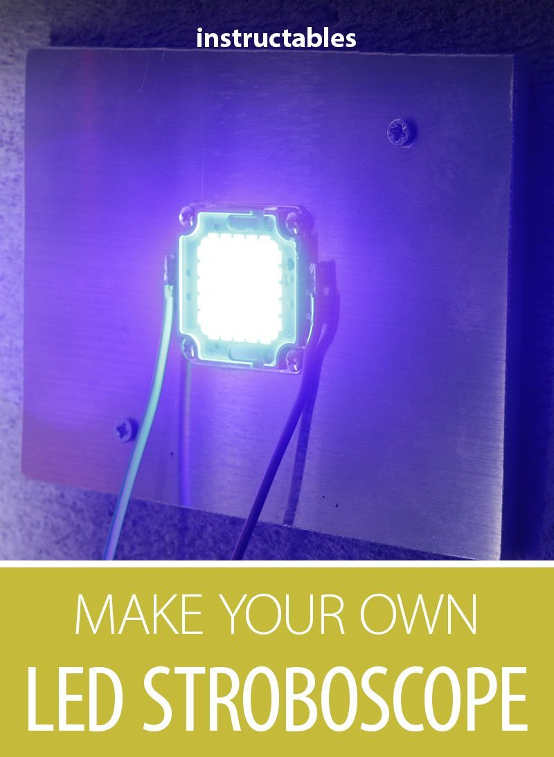 Make Your Own Led Stroboscope Leds Pinterest Electronics Simple Remote Control Tester Circuit Eleccircuitcom Create A At Home By Utilizing An Arduino Or 555 Timer Microcontroller Stroboscopic Lighting Frequency