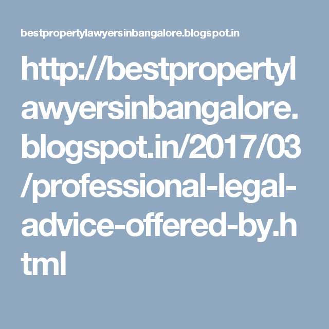 Professional Legal Advice Offered By The Best Property Lawyers In