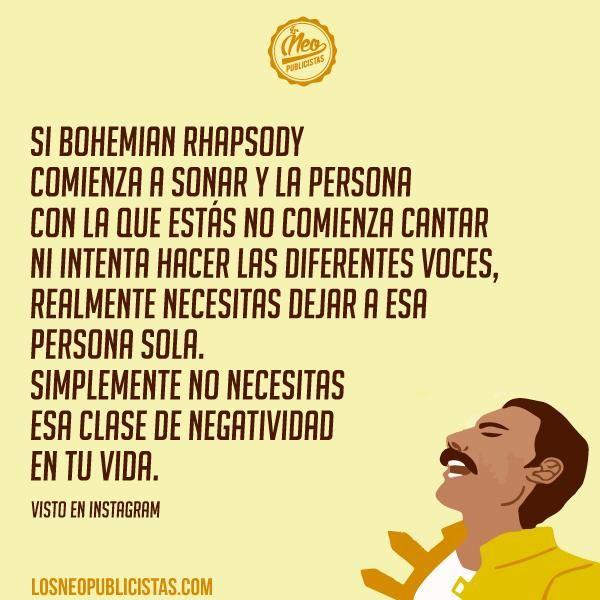 Si Bohemian Rhapsody comienza a sonar y la persona con la que estás no canta ni intenta hacer las diferentes voces... #Funny