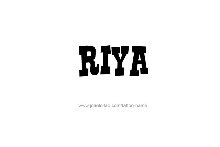 Riya Name Tattoo Designs Name Tattoo Designs Name Tattoo Tattoo Designs