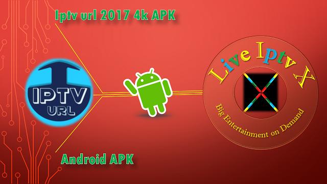 Iptv Url 2017 4k PREMIUM ANDROID APK Iptv Url 2017 4k APK : This app