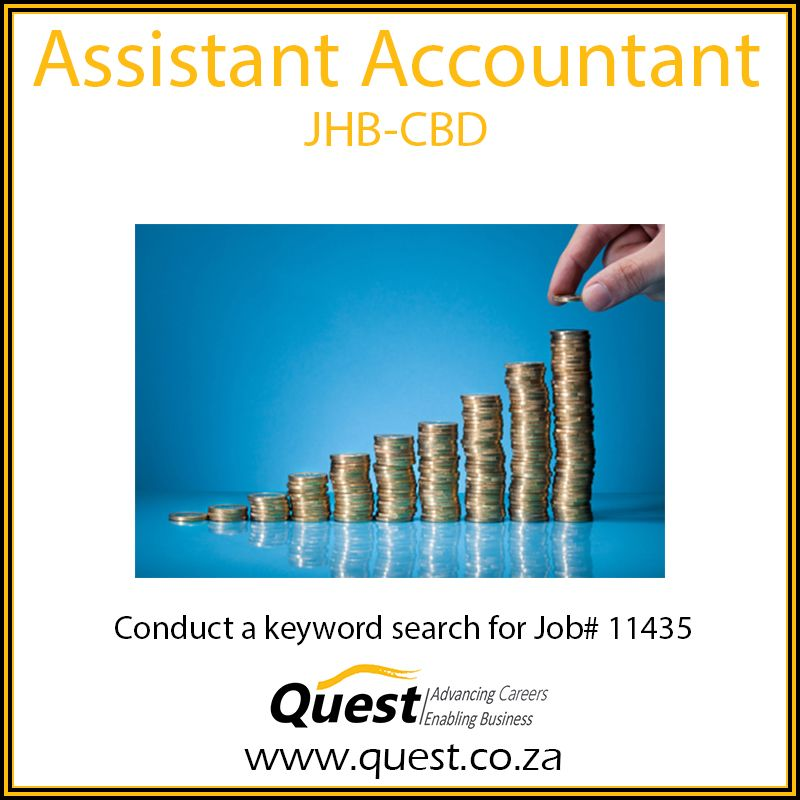 Assistant accountant location jhbcbd to apply visit our