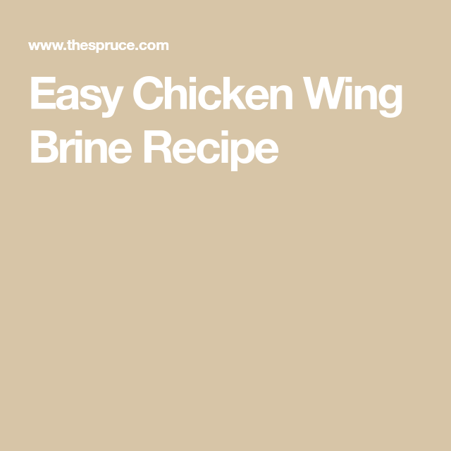 Learn How To Brine Chicken Wings