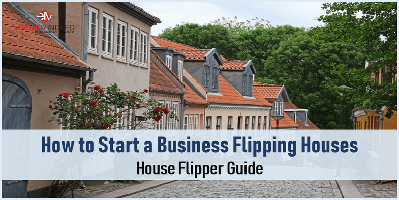 How to Start a House Flipping Business Tips on How to