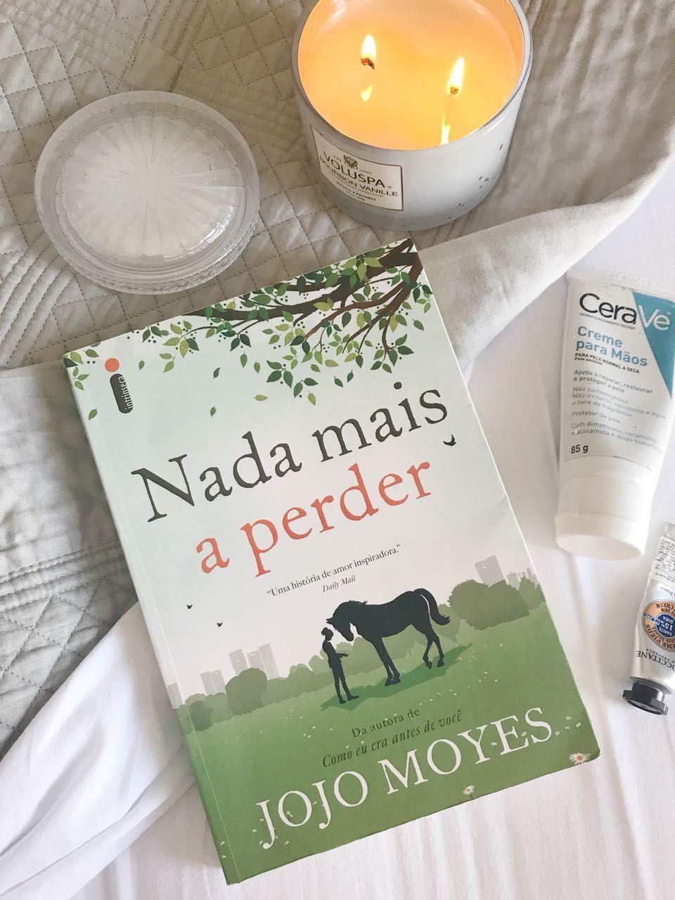 Resenha Do Livro Nada Mais A Perder De Jojo Moyes No Blog Giuli