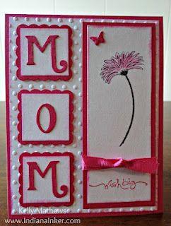 Indiana Inker Mom Birthday Card Birthday Cards For Mom Cards Handmade Handmade Birthday Cards