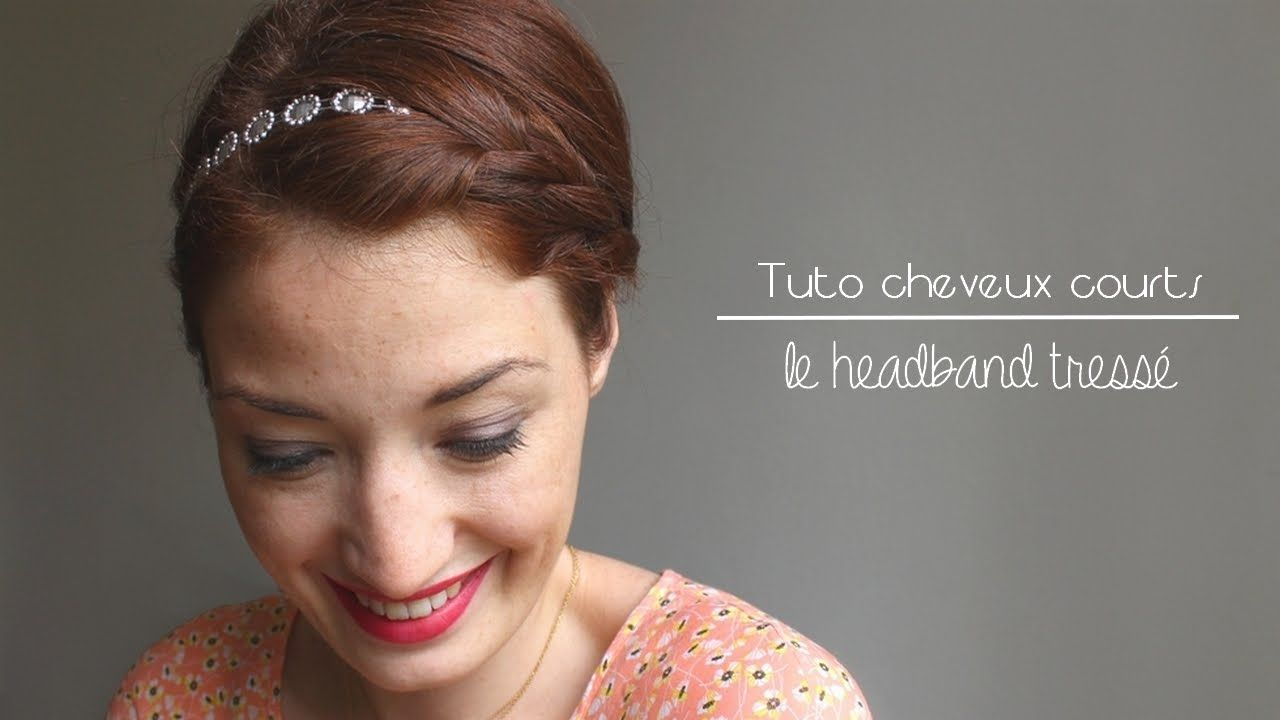 tuto coiffure pour cheveux courts : le headband tressé   coiffure