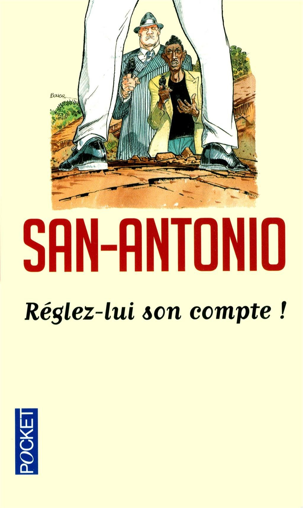 Amazon Fr Reglez Lui Son Compte San Antonio Livres
