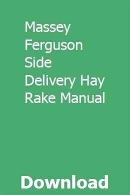 Massey Ferguson Side Delivery Hay Rake Manual Manual