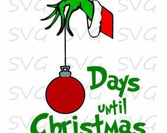 Merry Christmas Ornament Svg.Grinch Day Until Christmas Svg Mistletoe Printables Svg