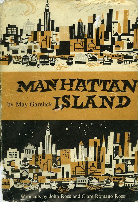Manhattan Island, Woodcuts By John Ross And Clare Romano