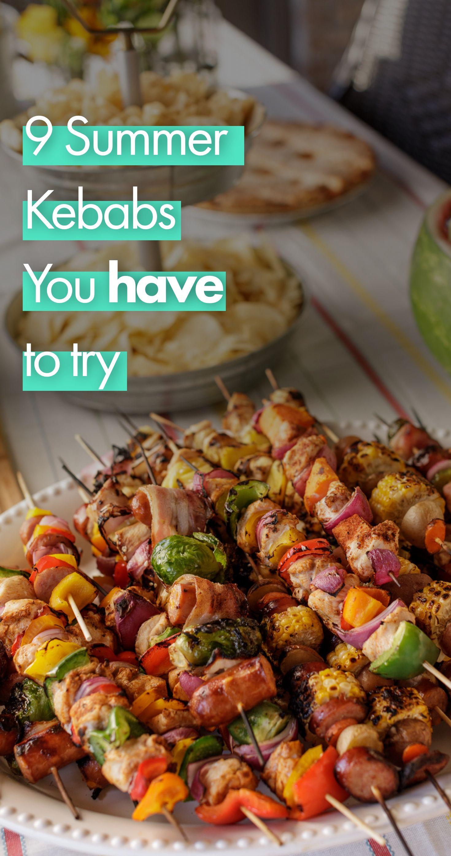 9 Summer Kebab Recipes Kebab Recipes Recipes Kabob Recipes