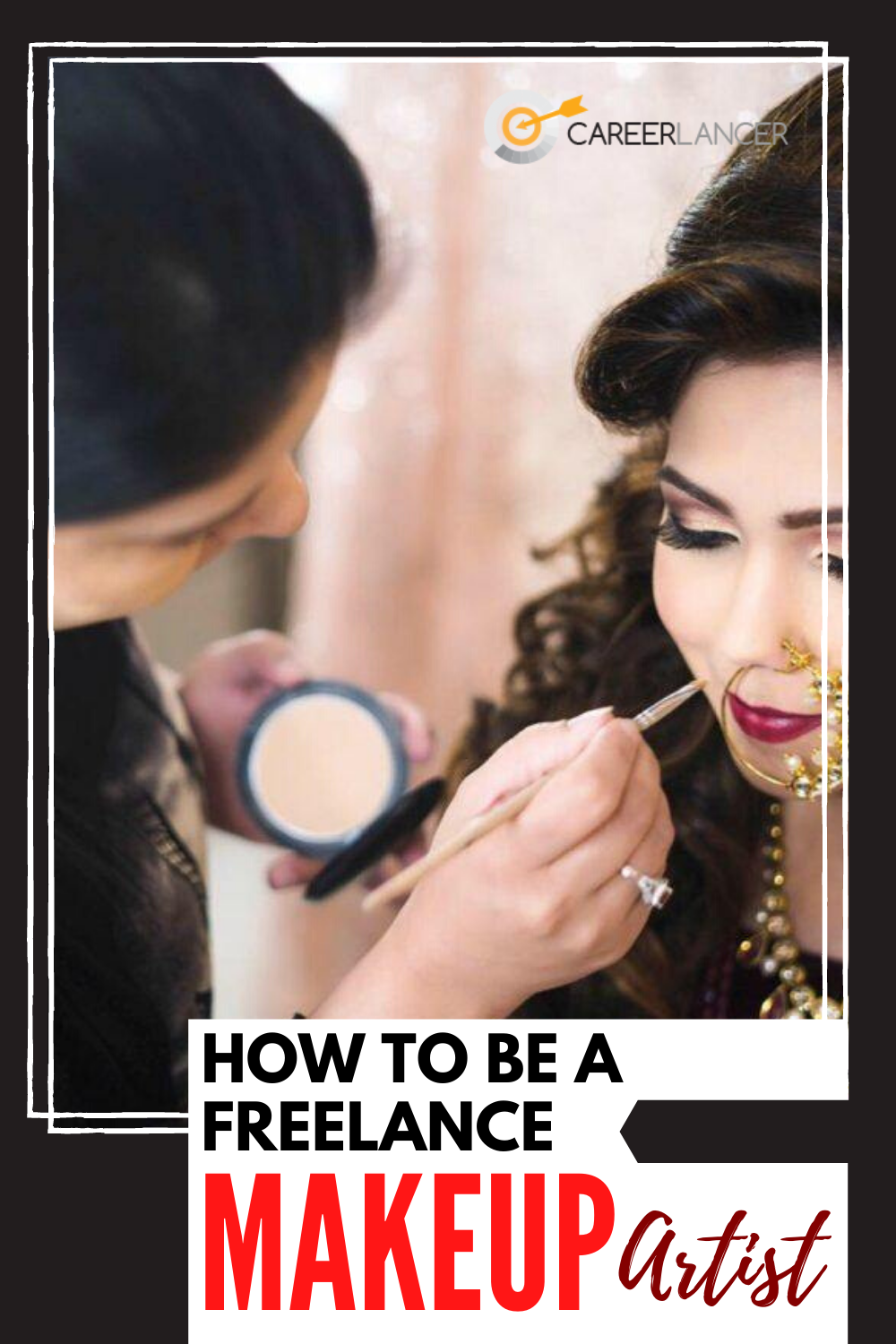 How To Be A Freelance Makeup Artist - Careerlancer
