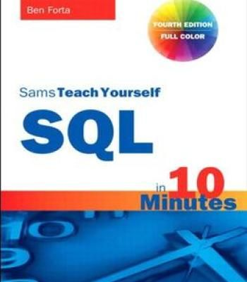 Sams Teach Yourself Sql In 10 Minutes 4th Edition Pdf With