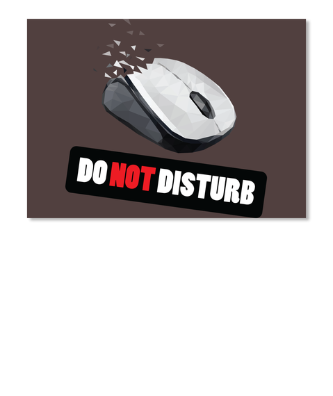 Do not disturb when I play game!