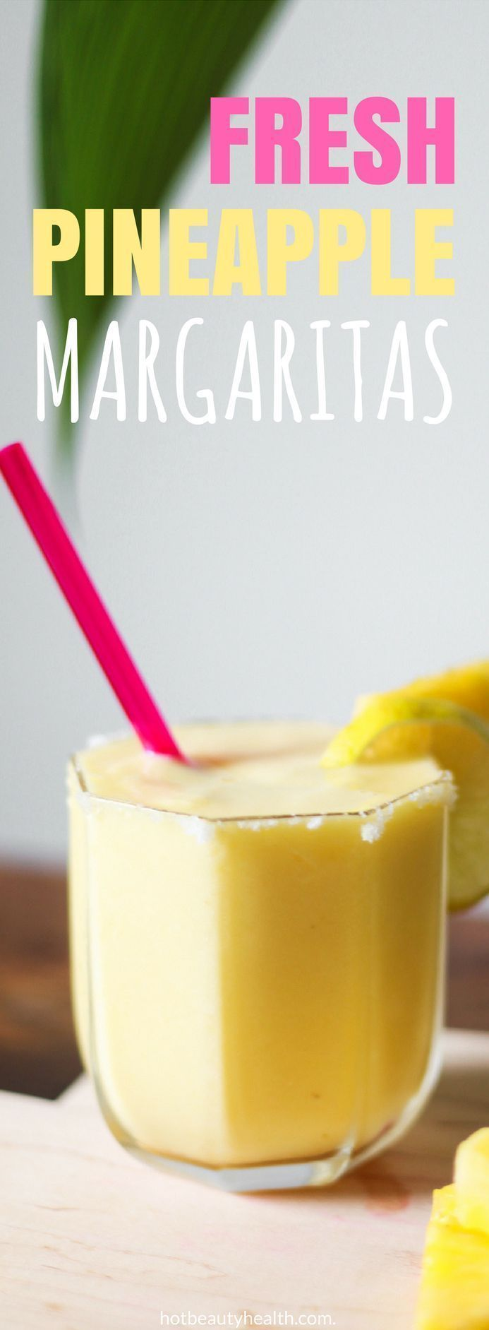 A Fresh Pineapple Margarita Recipe #tequiladrinks
