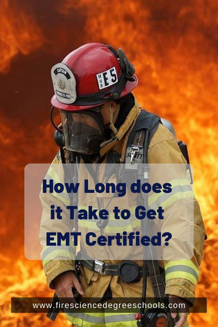 How long does it take to get emt certified find your