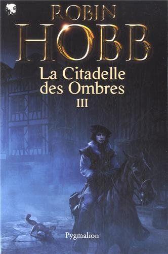 Epingle Par Isabelle Mispelter Sur Romans Robin Hobb Citadelle Et Assassin