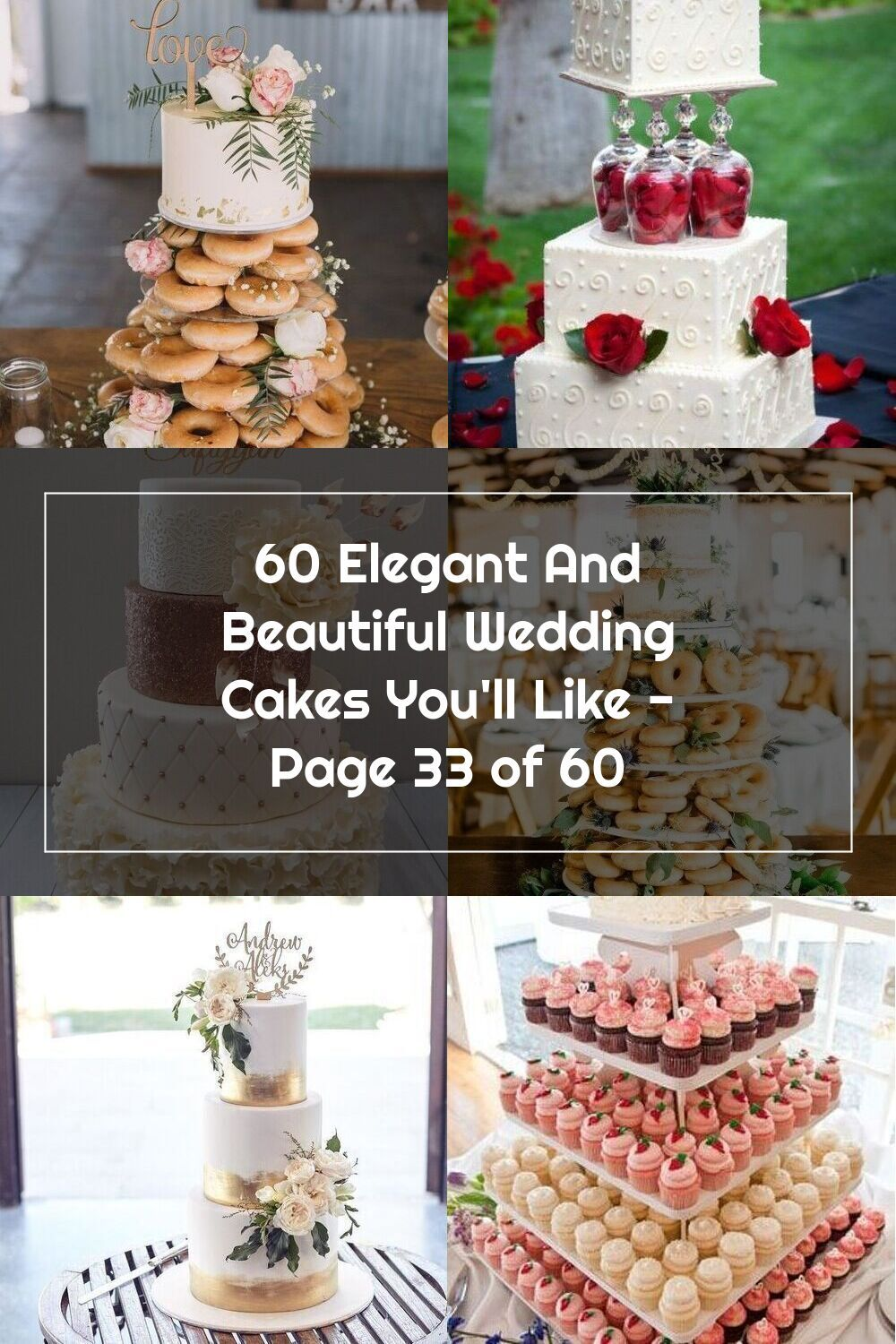 60 Elegant And Beautiful Wedding Cakes You'll Like Page