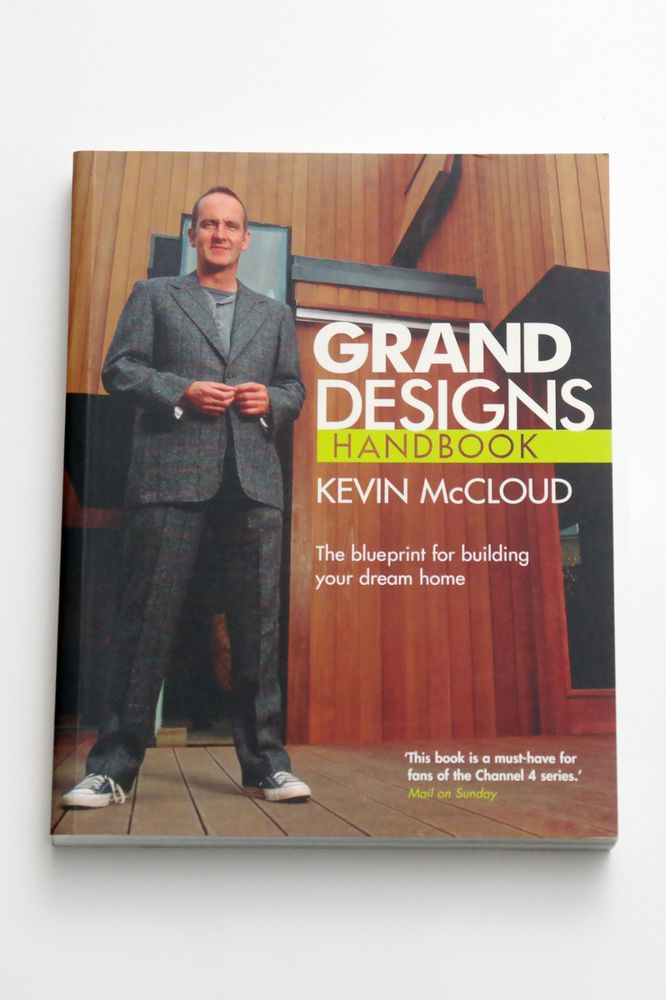 Grand designs handbook kevin mccloud the blueprint for building grand designs handbook kevin mccloud the blueprint for building your dream home malvernweather Choice Image