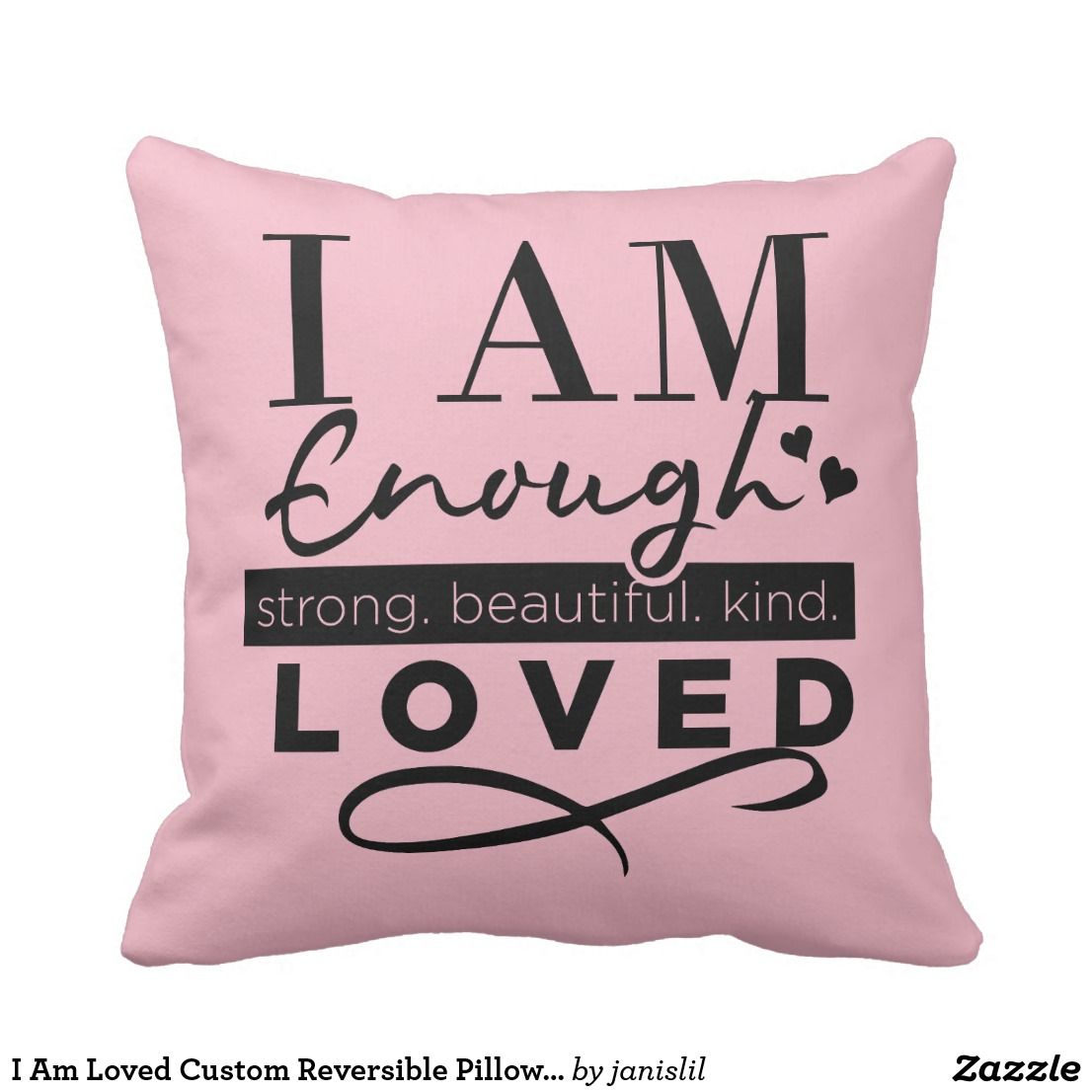 Download I Am Loved Custom Reversible Pillow With Hearts | Zazzle ...