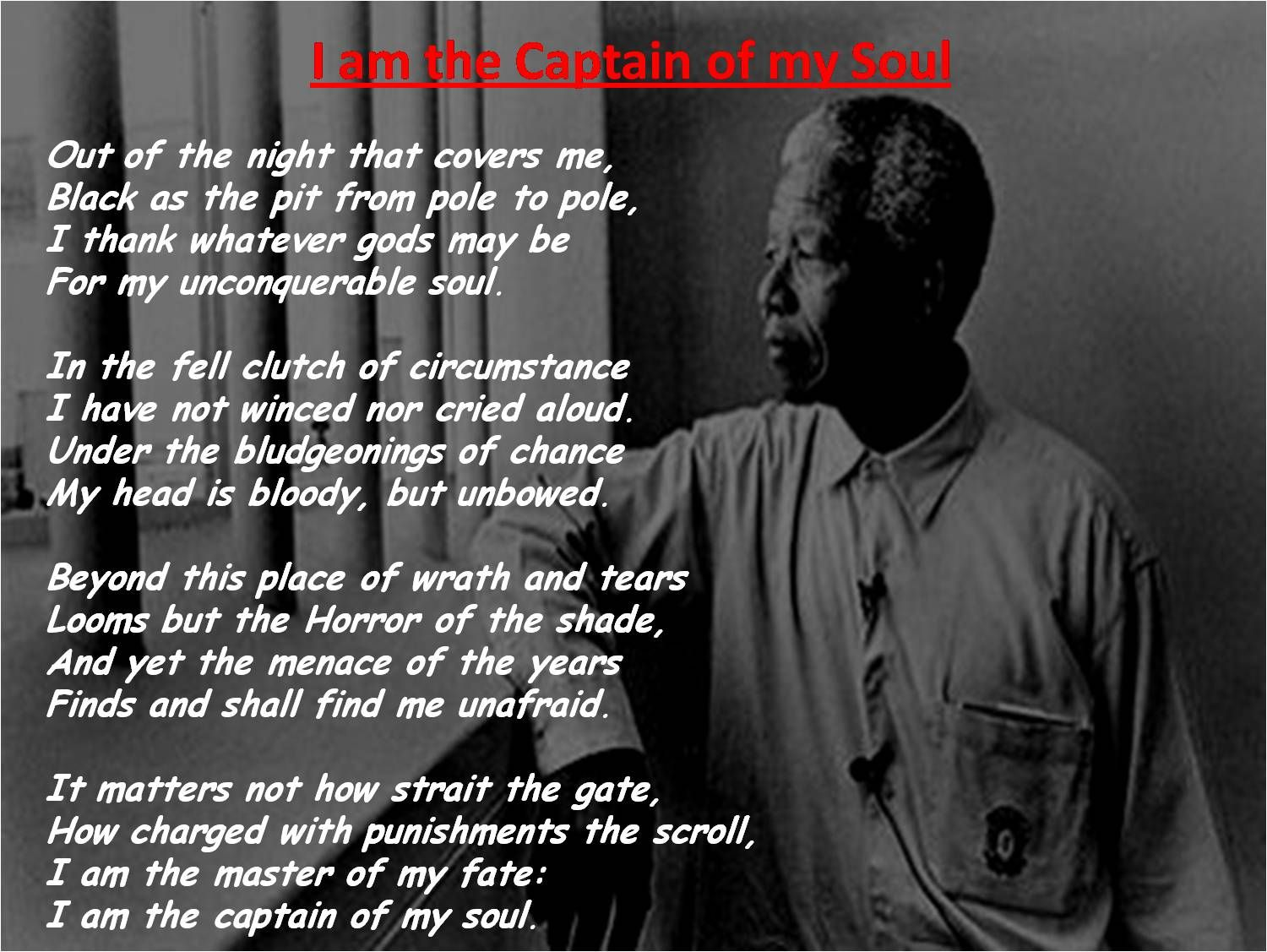 Invictous Nelson Mandela Quote I Am The Master Of My Fate I Am