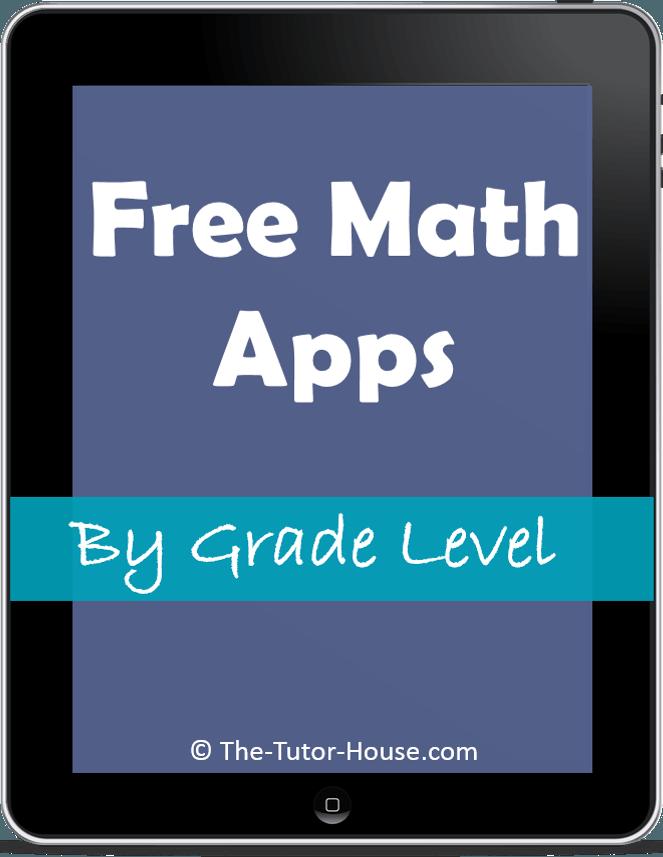 Free Math Apps By Grade Level - the-tutor-house.com   Kids school ...