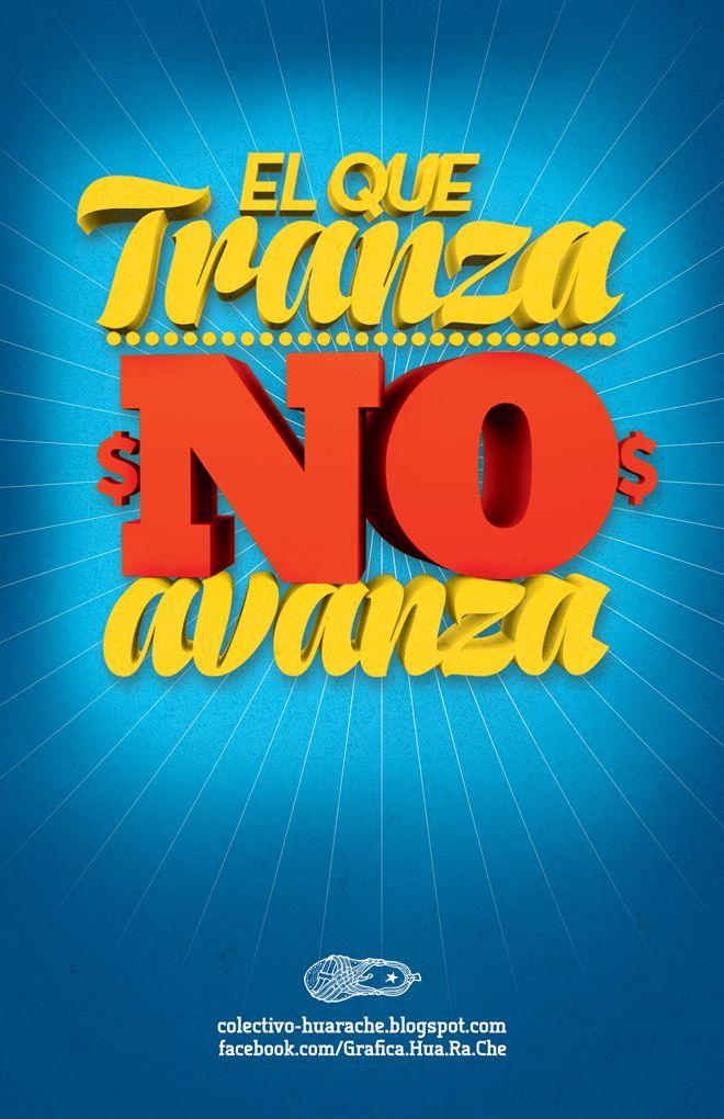 un frase que no se debe olvidar. #ElQueTranzaNoAvanza ecoyandares.blogspot.mx colectivo-huarache.blogspot.mx