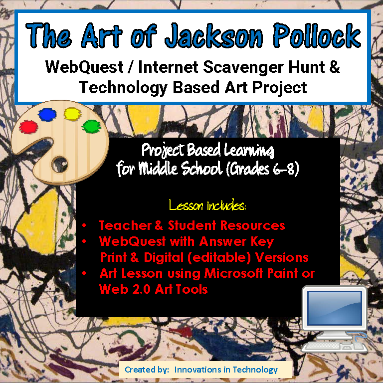 The Art of Jackson Pollock WebQuest / Internet Scavenger Hunt & Art ...