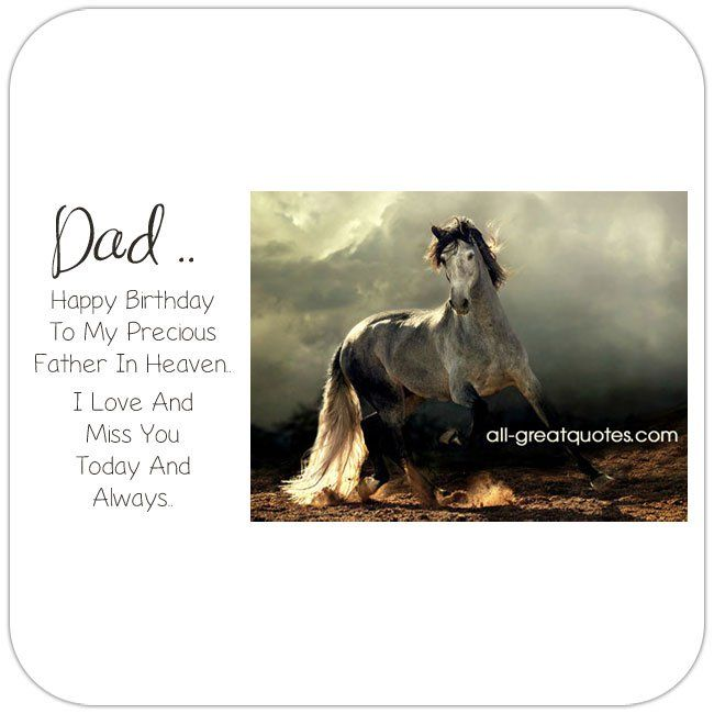 Dad Happy Birthday To My Precious Father In Heaven I Love And