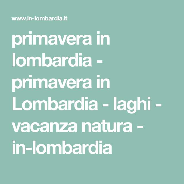 primavera in lombardia - primavera in Lombardia - laghi - vacanza natura - in-lombardia